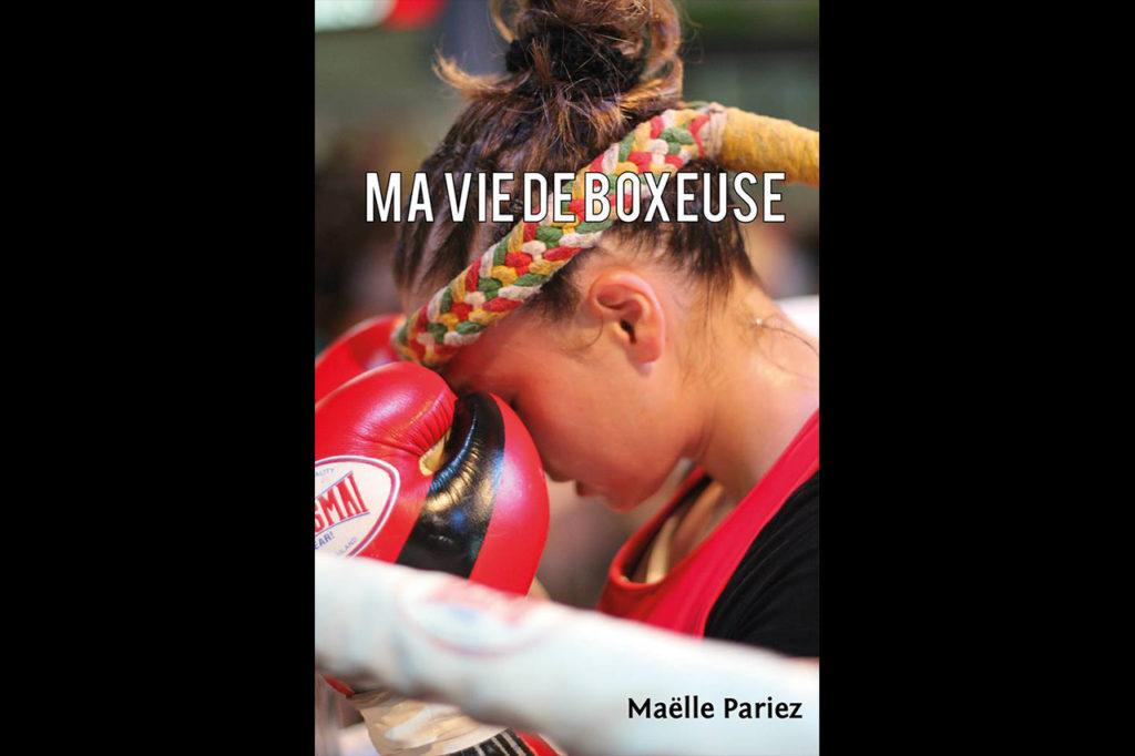 Mon livre ma vie de boxeuse
